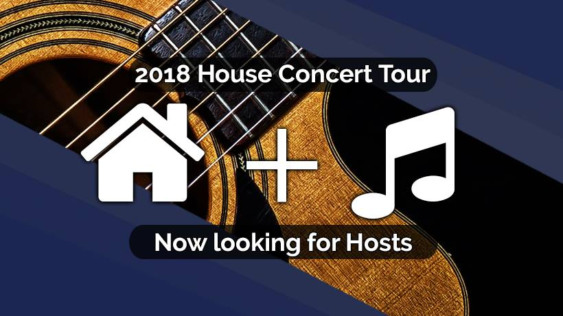 2018 House Concert Tour – Now Looking for Hosts